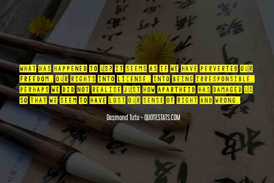 Quotes About Being Damaged #267245