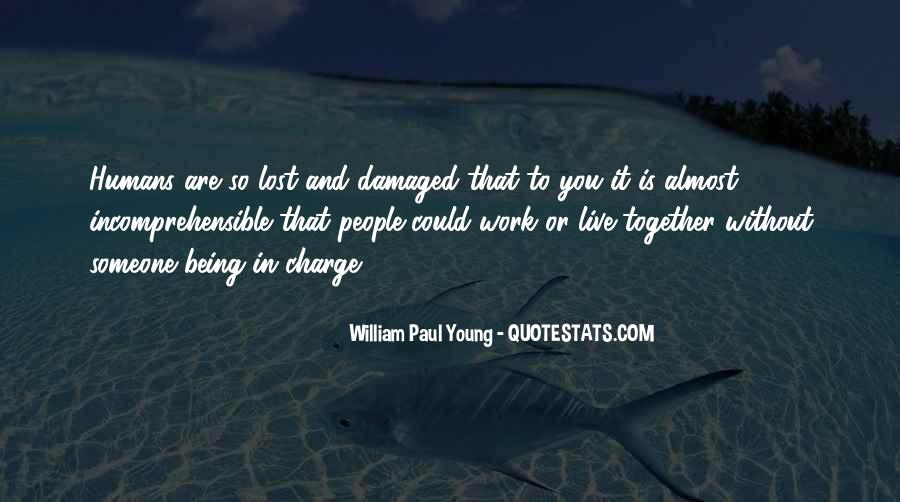 Quotes About Being Damaged #523928
