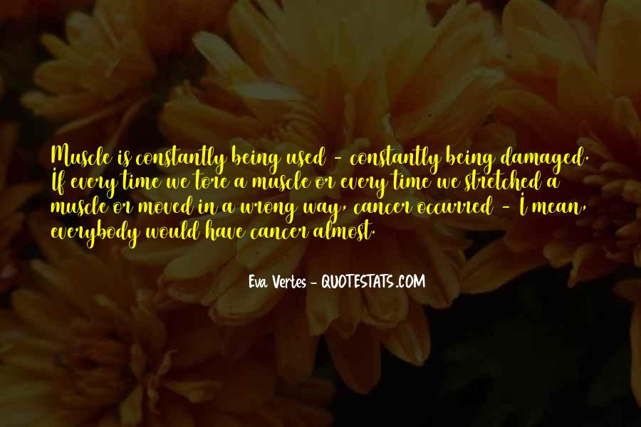 Quotes About Being Damaged #659791