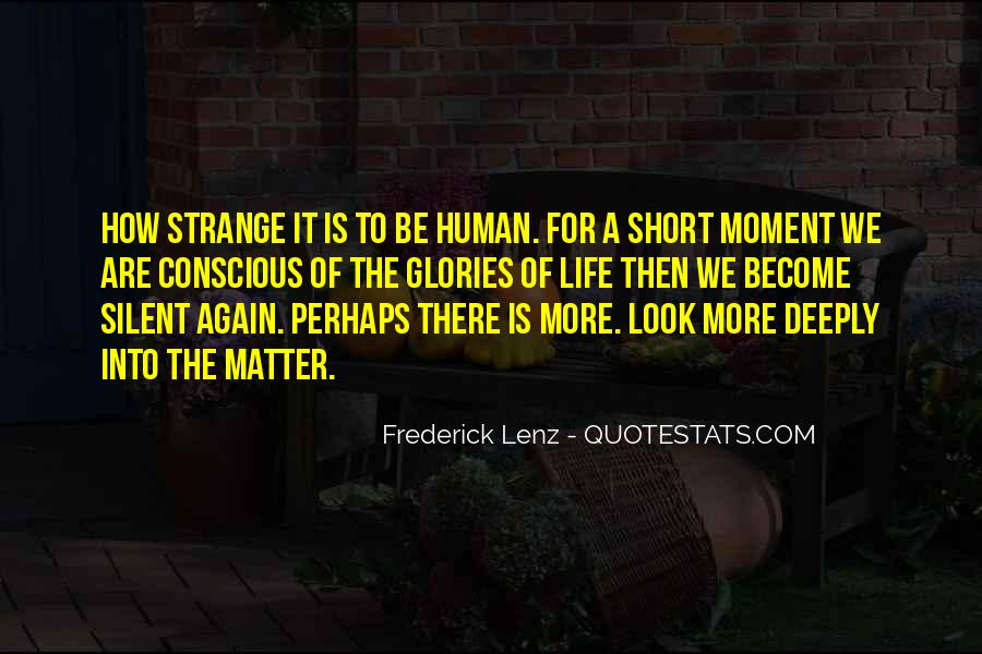 Quotes About How Short Life Is #1027285