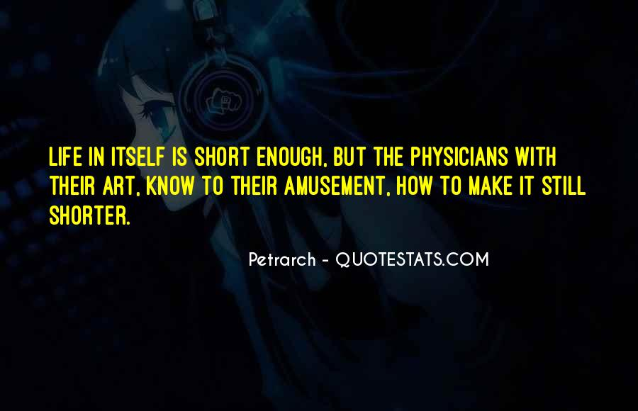 Quotes About How Short Life Is #1453697