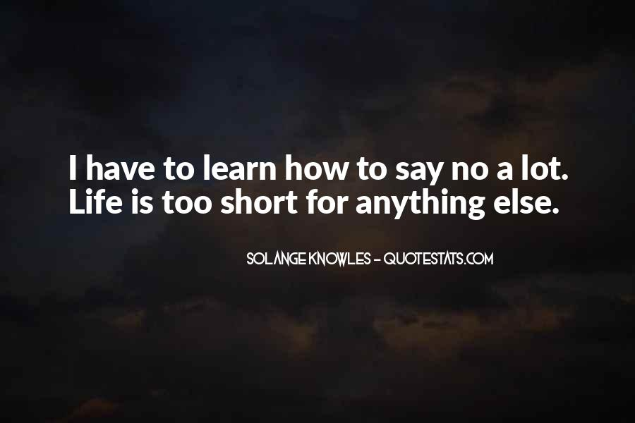 Quotes About How Short Life Is #1561250