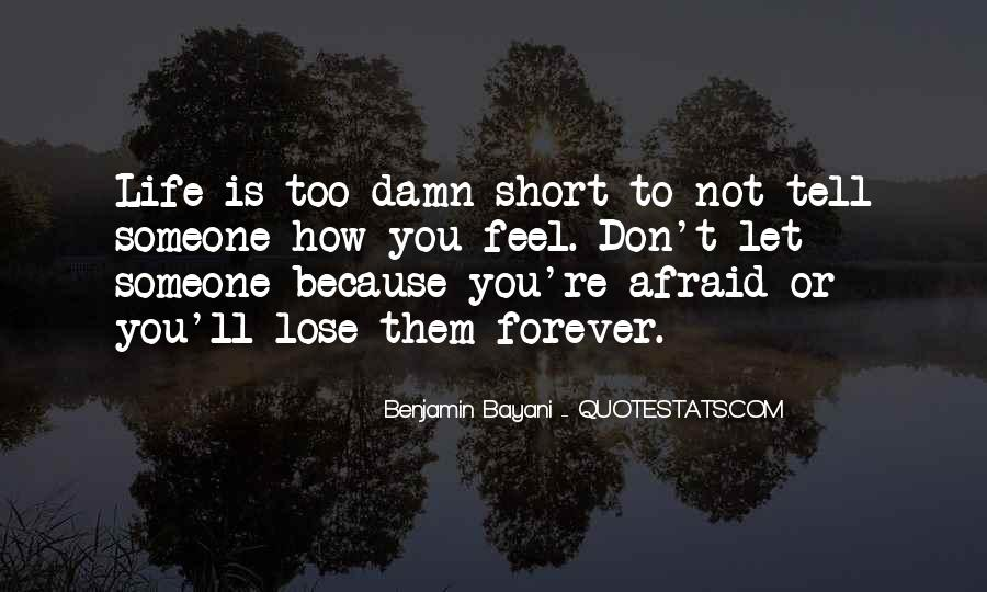 Quotes About How Short Life Is #199576