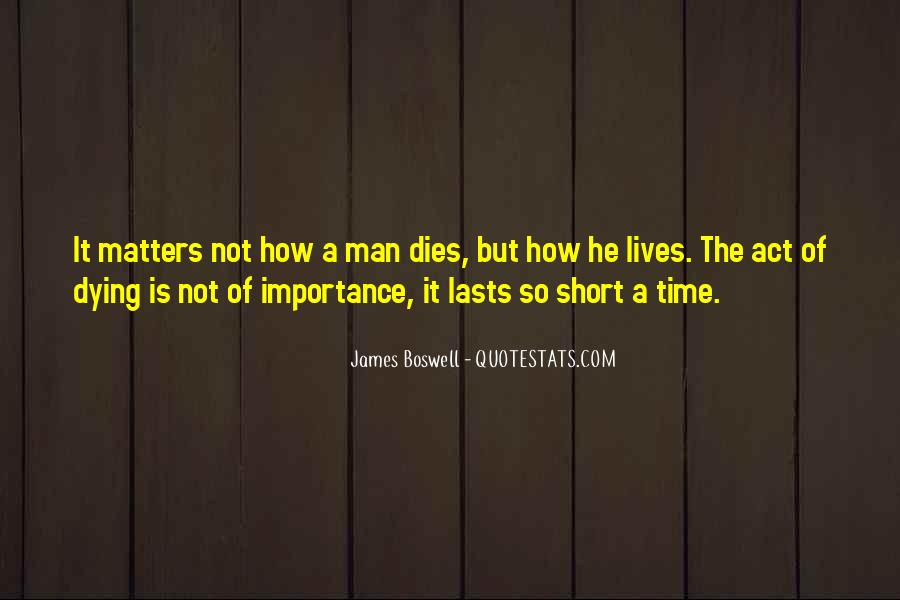 Quotes About How Short Life Is #326903