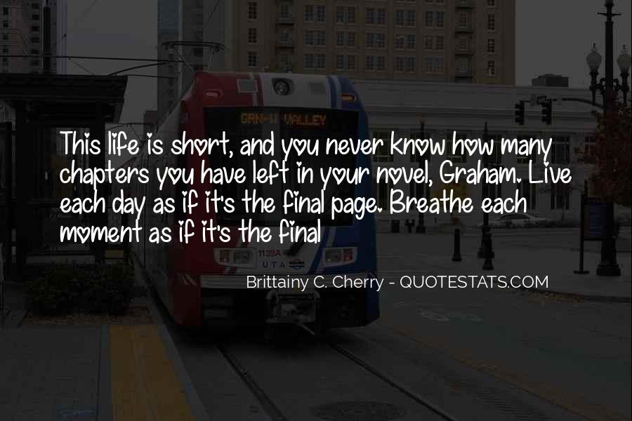 Quotes About How Short Life Is #426790