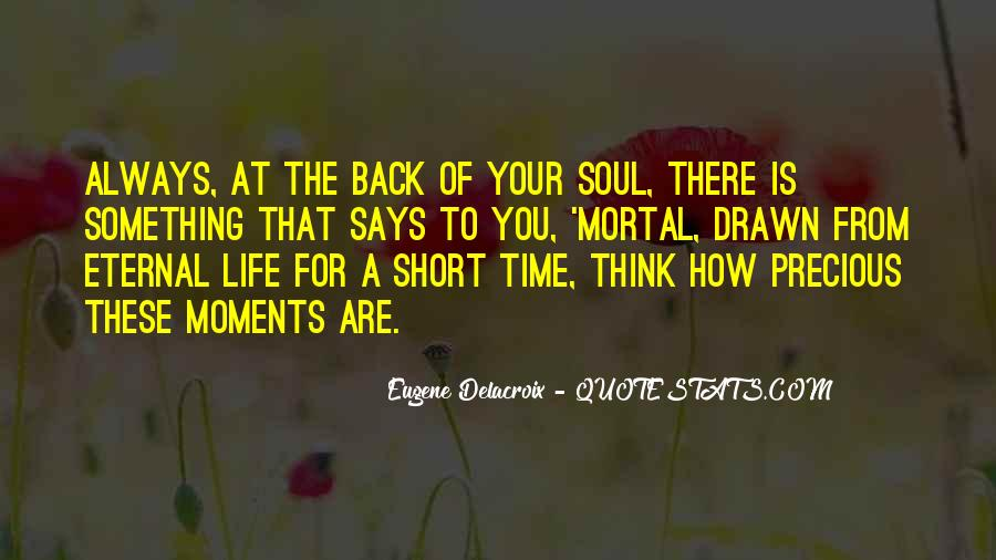 Quotes About How Short Life Is #511807