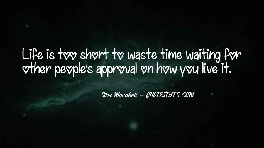 Quotes About How Short Life Is #54098