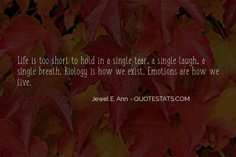 Quotes About How Short Life Is #752300