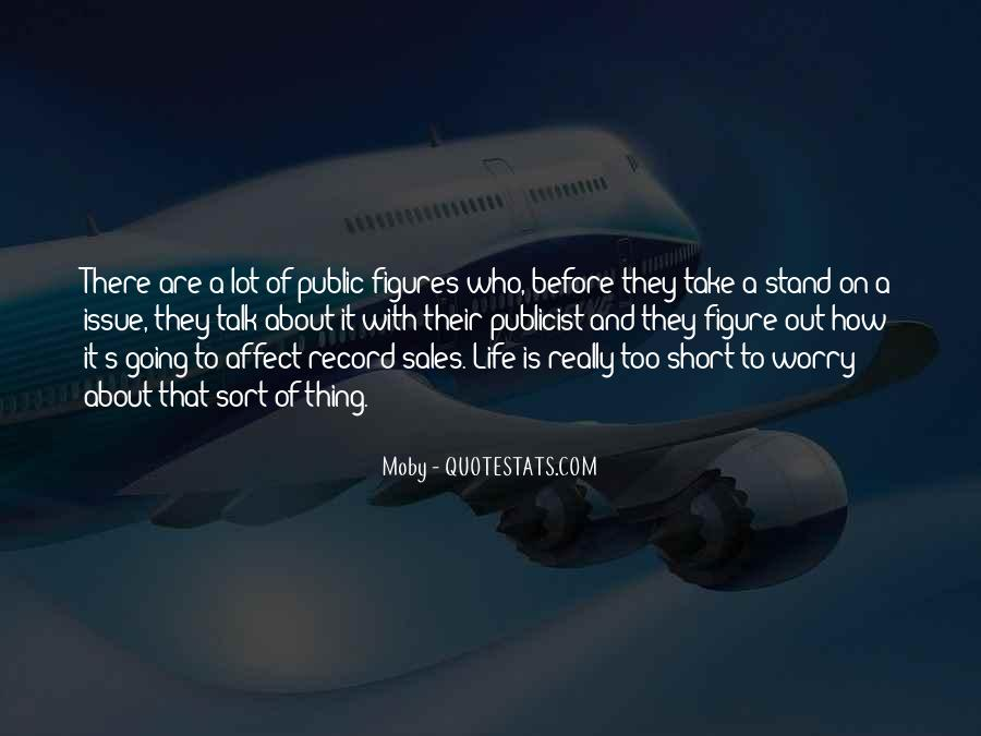 Quotes About How Short Life Is #775370