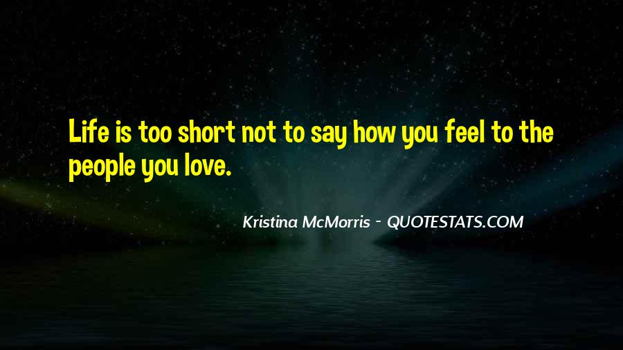 Quotes About How Short Life Is #79071