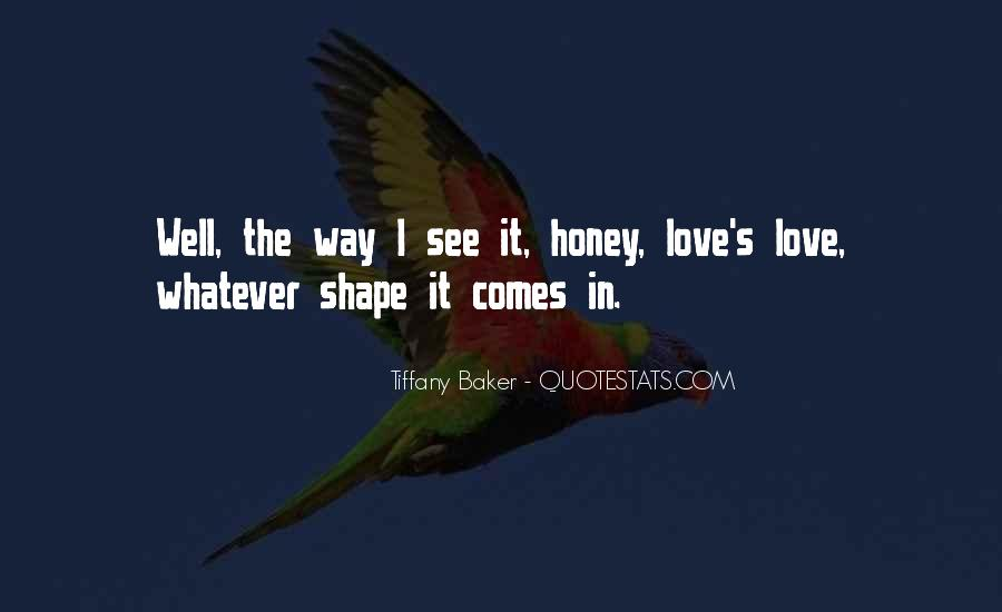 Quotes About Honey #78762