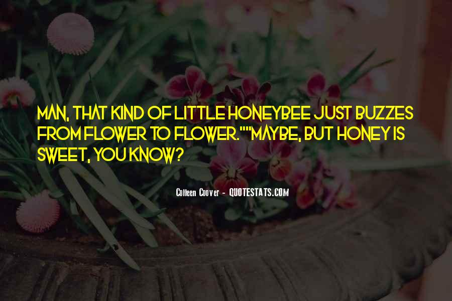 Quotes About Honey #99839
