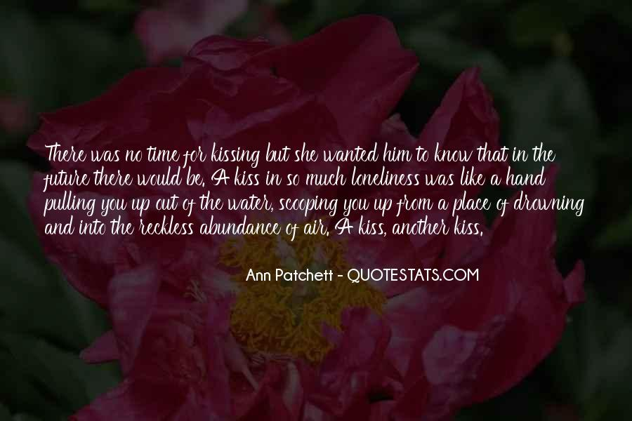 Quotes About No Time For Love #249392