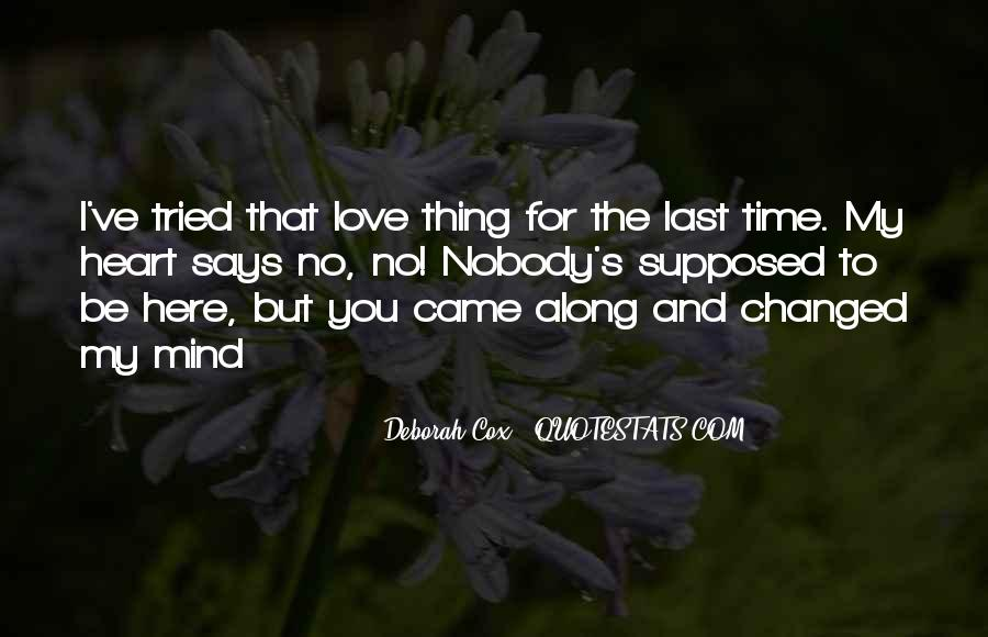 Quotes About No Time For Love #272694