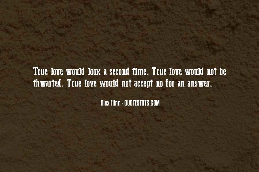 Quotes About No Time For Love #325614
