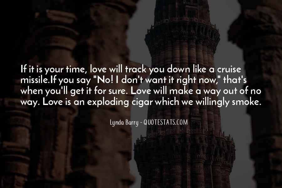 Quotes About No Time For Love #427706