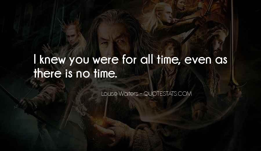 Quotes About No Time For Love #466216