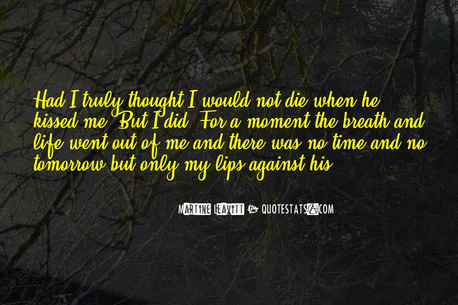 Quotes About No Time For Love #756703
