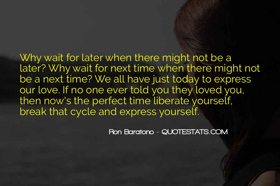 Quotes About No Time For Love #764047
