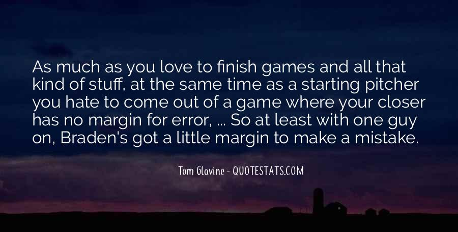 Quotes About No Time For Love #802302