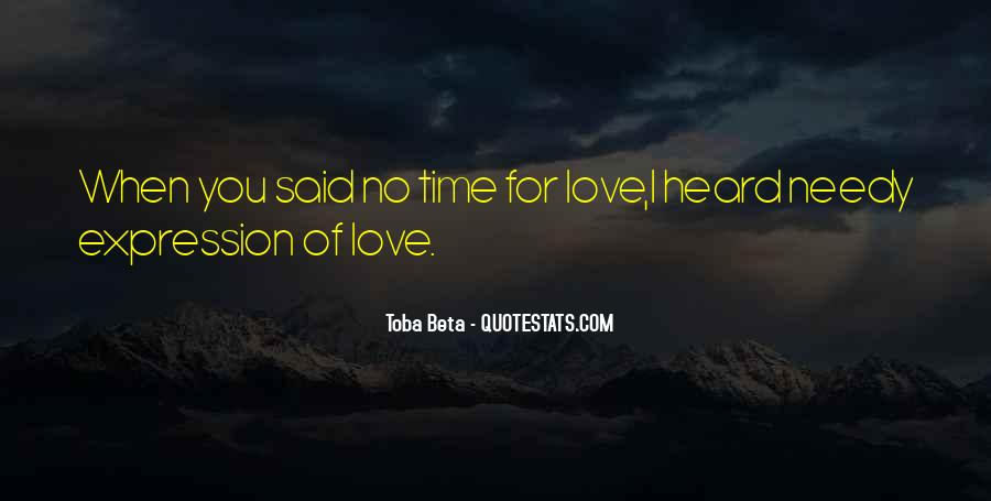 Quotes About No Time For Love #807875