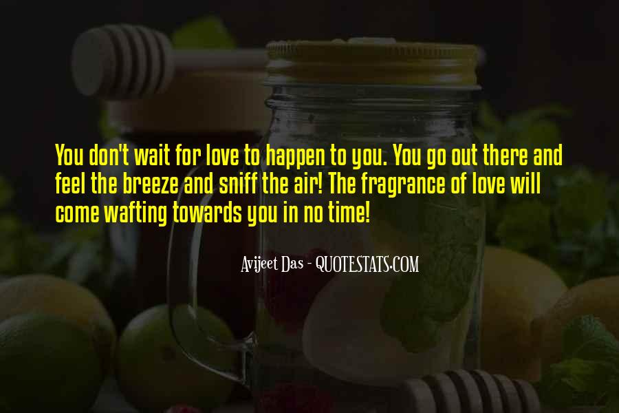 Quotes About No Time For Love #872859