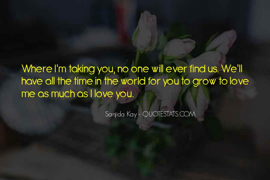Quotes About No Time For Love #904513