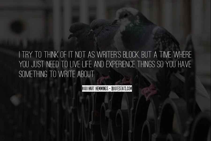 Quotes About A Writer's Life #176307