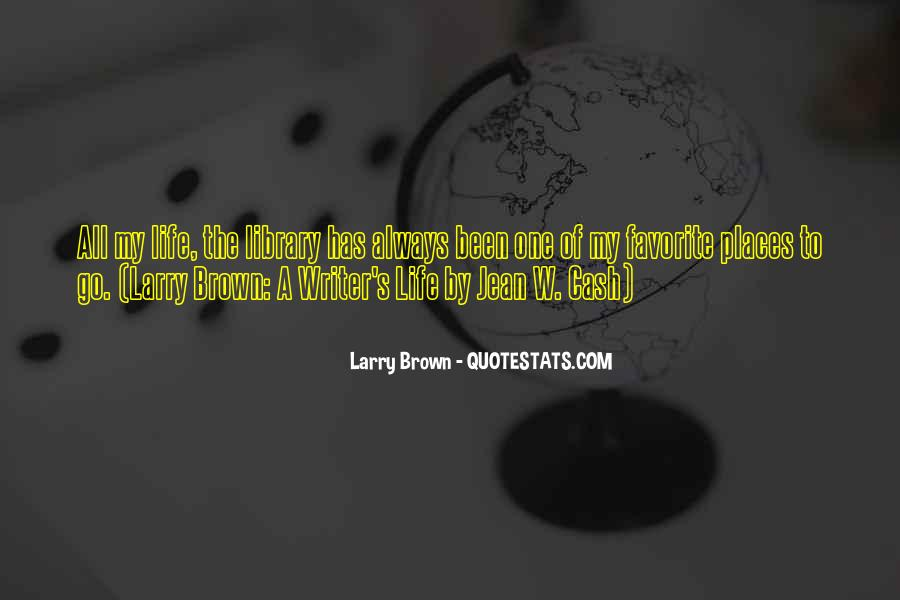 Quotes About A Writer's Life #179236