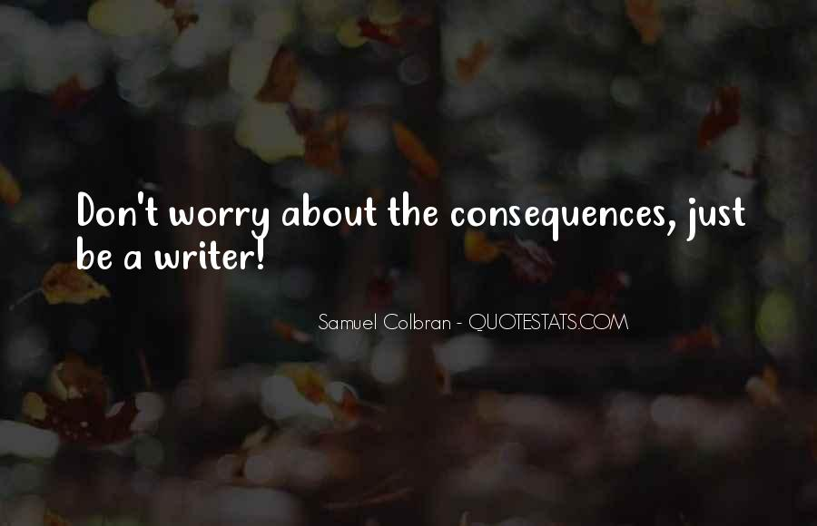 Quotes About A Writer's Life #18363