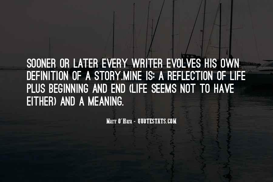 Quotes About A Writer's Life #184261