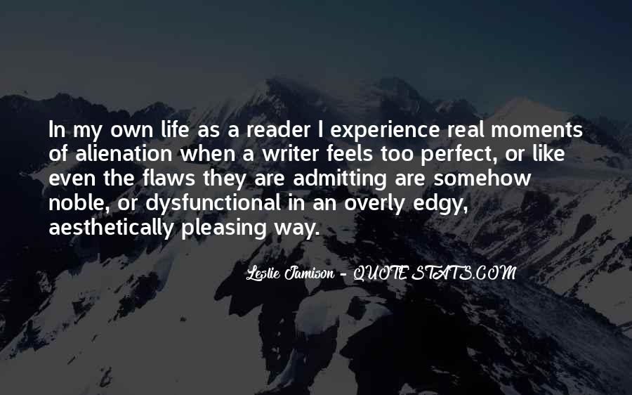 Quotes About A Writer's Life #218779