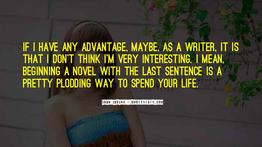 Quotes About A Writer's Life #25078