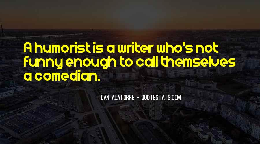 Quotes About A Writer's Life #48194
