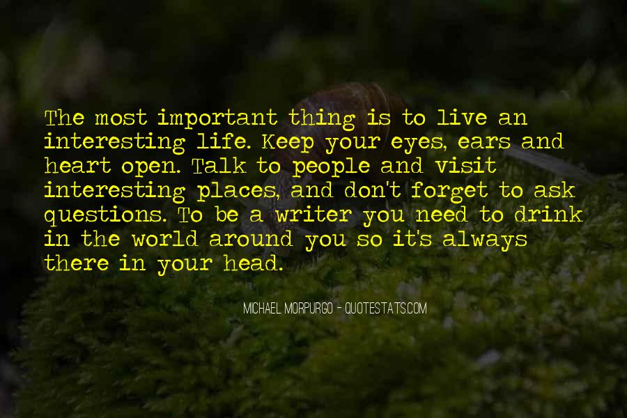 Quotes About A Writer's Life #58548