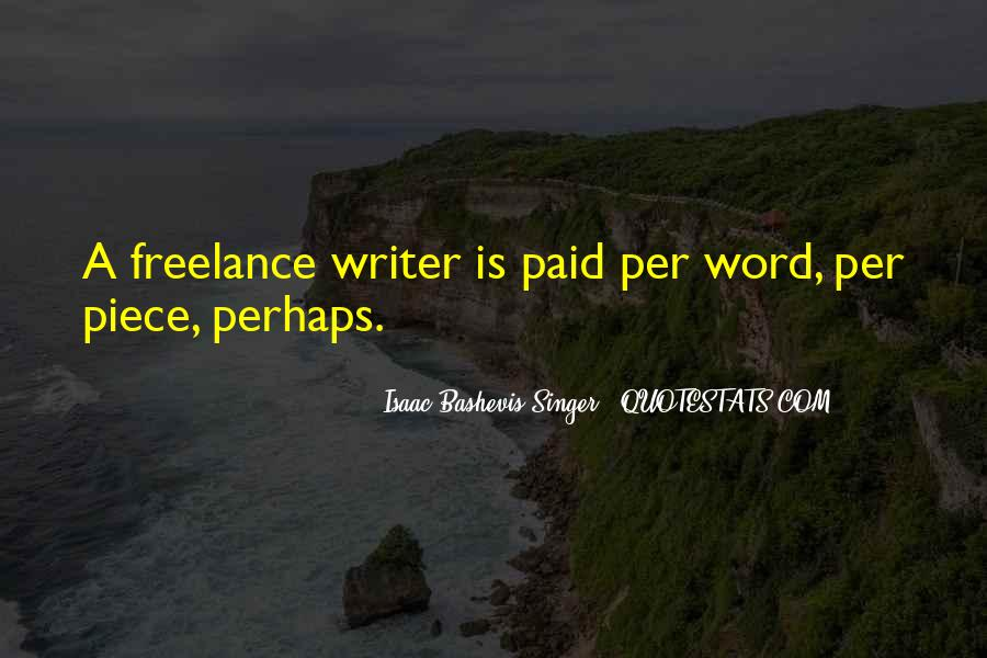 Quotes About A Writer's Life #72156