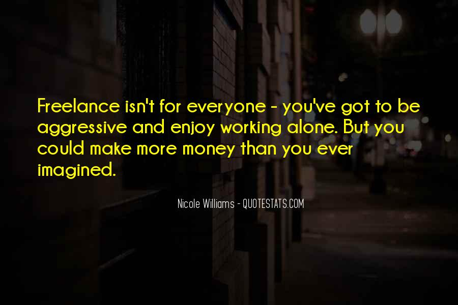 Quotes About Not Working For Money #132953