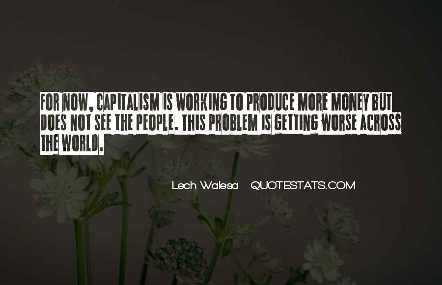 Quotes About Not Working For Money #1337730