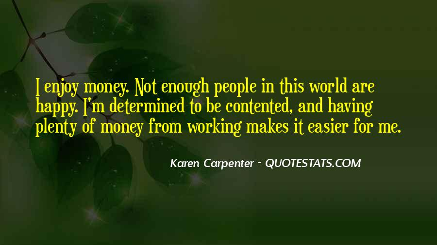 Quotes About Not Working For Money #1435111