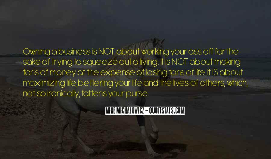 Quotes About Not Working For Money #1668581