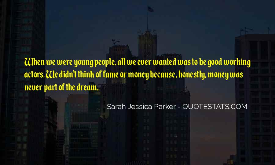 Quotes About Not Working For Money #202515