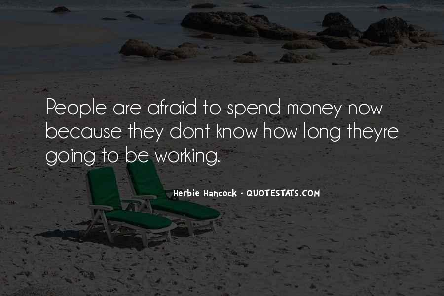 Quotes About Not Working For Money #240900