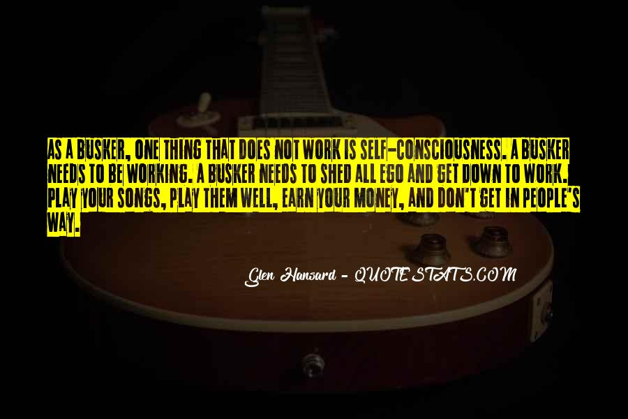 Quotes About Not Working For Money #270829