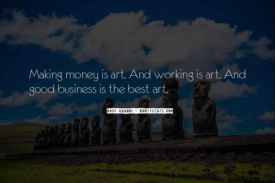 Quotes About Not Working For Money #283652