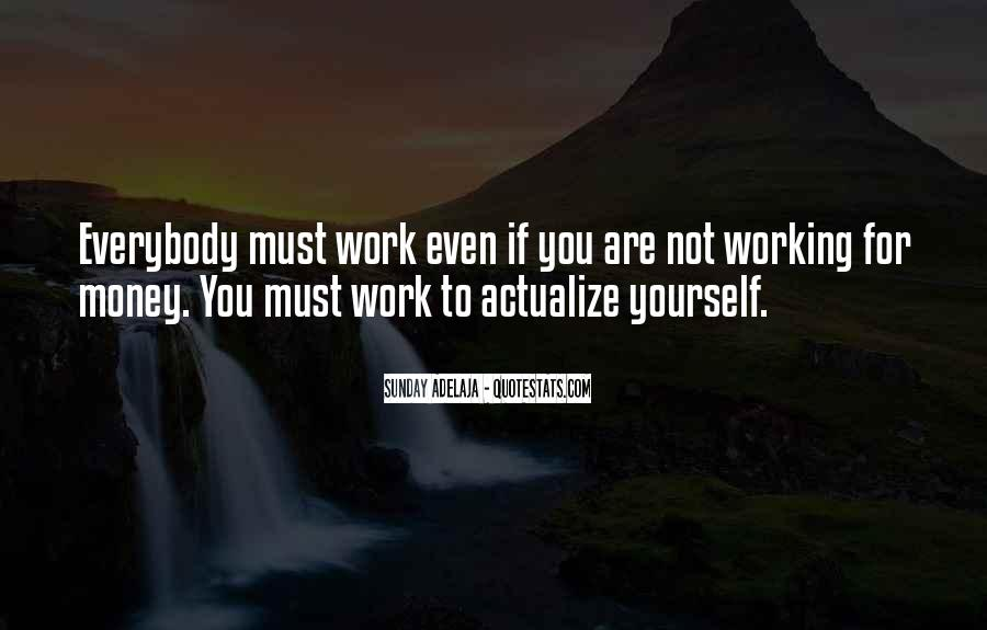 Quotes About Not Working For Money #324266