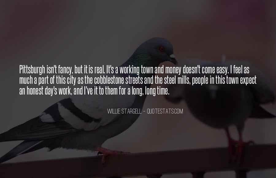 Quotes About Not Working For Money #36380