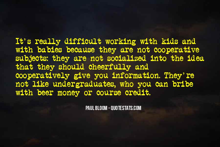Quotes About Not Working For Money #431197