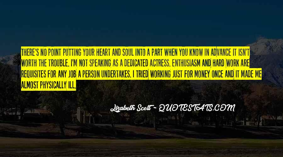 Quotes About Not Working For Money #444967