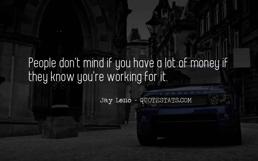 Quotes About Not Working For Money #507382