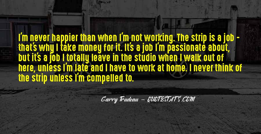 Quotes About Not Working For Money #87187
